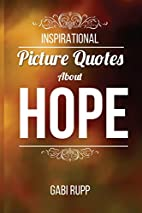 Hope Quotes: Inspirational Picture Quotes…