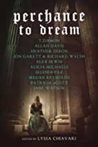 Perchance to dream : classic tales from the…