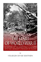 The Start of World War II: The History of…