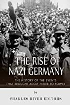 The Rise of Nazi Germany: The History of the…