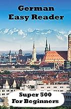 German Easy Reader: Super 500 (German…