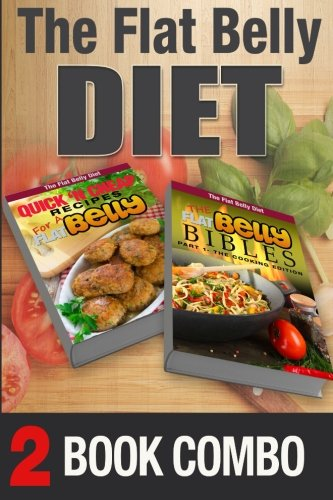 the-flat-belly-bibles-part-1-and-quick-n-cheap-recipes-for-a-flat-belly-2-book-combo-the-flat-belly-diet