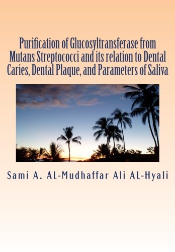 purification-of-glucosyltransferase-from-mutans-streptococci-and-its-relation-to-dental-caries-dental-plaque-and-parameters-of-saliva-purification-of-glucosyltransferase