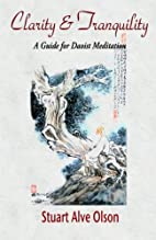 Clarity and Tranquility: A Guide for Daoist…