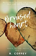 Bruised Heart (Broken, Battered, and…