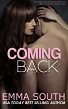 Coming Back: A New Adult Romantic Suspense…