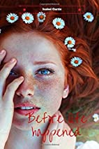 Before life happened (Volume 1) by Isabel…