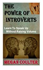 The Power Of Introverts: Learn To Speak Up…
