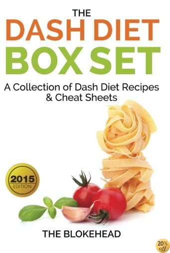 The Dash Diet Box Set : A Collection of Dash Diet Recipes And Cheat Sheets (The Blokehead)