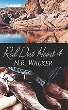 Red Dirt Heart 4 (Volume 4) by N. R. Walker