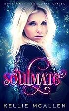 Soulmate (Soulmate #1) by Kellie McAllen