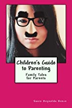 Children's Guide to Parenting: Family Tales…