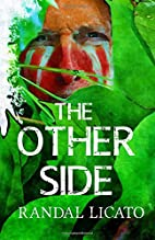 The Other Side by Randal Licato
