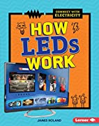 How LEDs Work (Connect with Electricity) by…