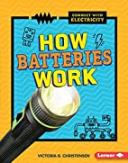 How Batteries Work (Connect with…