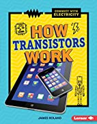 How Transistors Work (Connect with…