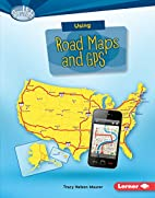 Using Road Maps and GPS (Searchlight Books:…