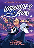Vampires on the Run: A Quinnie Boyd Mystery…