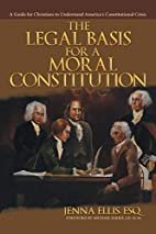 The Legal Basis for a Moral Constitution: A…