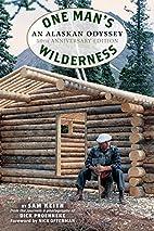 One Man's Wilderness, 50th Anniversary…