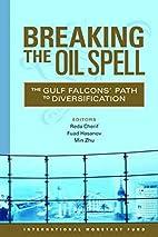 Breaking the Oil Spell: Gulf Falcon's…