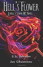 Hell's Flower (Hell's Storm MC) (Volume 1)…