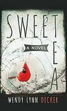 Sweet Tea by Wendy Lynn Decker