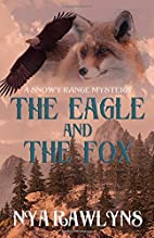 The Eagle and the Fox: A Snowy Range Mystery…