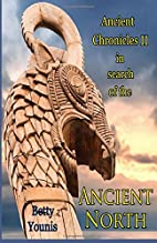 Ancient Chronicles II: In Search of the…