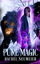 Pure Magic (Black Dog Book 3) by Rachel…