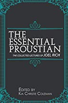 The Essential Proustian: The Collected…