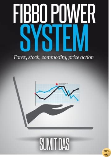 TFibbo Power System: Stock, Commodity, Forex, Price action (The 3w System) (Volume 3)