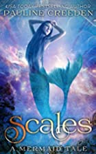 Scales by Pauline R Creeden