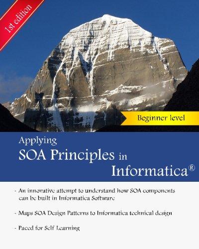 applying-soa-principles-in-informatica-applying-service-oriented-architecture-soa-principles-in-informatica-powercenter