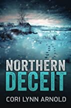 Northern Deceit (Louis Baker & Bert Hicks)…