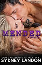 Mended (Lucian & Lia, #3) by Sydney Landon