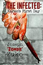 The Infected: Karen's First Day (Book Two)…