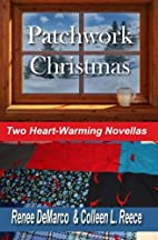 Patchwork Christmas by Renee Demarco