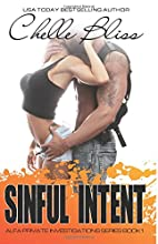Sinful Intent (ALFA PI) (Volume 1) by Chelle…