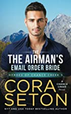 The Airman's E-Mail Order Bride by Cora…