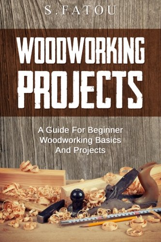 woodworking-projects-a-guide-for-beginner-woodworking-basics-and-projects