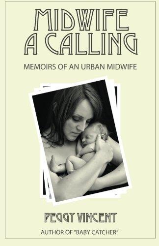 midwife-a-calling-memoirs-of-an-urban-midwife-volume-1