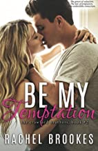 Be My Temptation (The Crawford Brothers #2)…