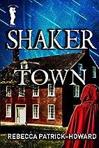 Shaker Town (Taryn's Camera) (Volume 4) by…