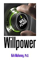 Willpower: 62 Self-Control and Discipline…