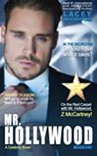 Mr. Hollywood (A Celebrity Novel ) by Lacey…