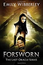 Forsworn (The Last Oracle) (Volume 2) by…