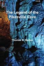 The Legend of the Pikesville Cave by Thomas…