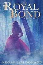 Royal Bond (Royal Series) (Volume 1) by…