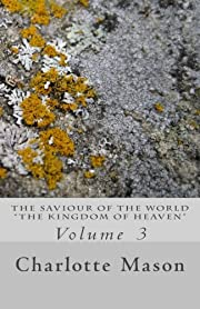 The Saviour of the World - Vol. 3: The…